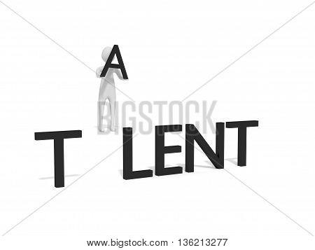 Missing letter: Talent 3d illustration with a 3d man