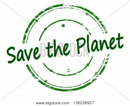 Rubber stamp with text save the planet inside vector illustration