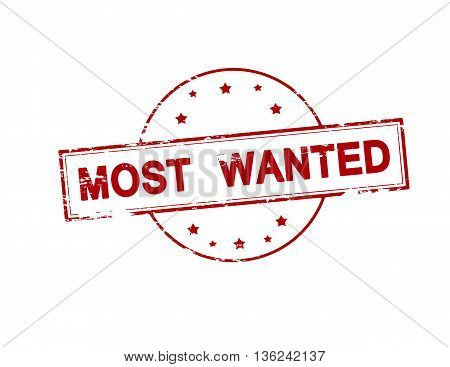 Rubber stamp with text most wanted inside vector illustration