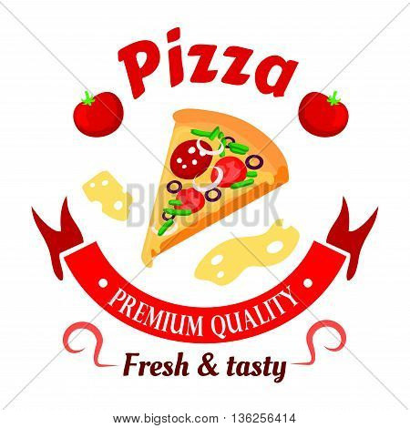Premium italian pizza icon topped with salami, olives, tomatoes and peppers vegetables surrounded by ribbon banner, fresh tomatoes and cheese slices arranged into round badge. Great for fast food cafe or pizzeria signboard design