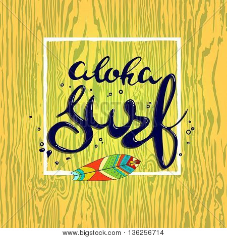 Aloha surf lettering. Vector calligraphy illustration. handmade graphics