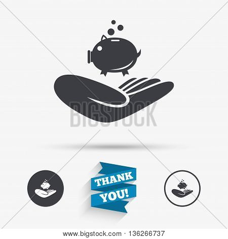 Donation hand sign icon. Hand holds Piggy bank. Charity or endowment symbol. Human helping hand palm. Flat icons. Buttons with icons. Thank you ribbon. Vector