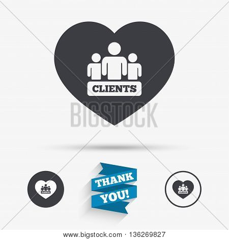 Love Clients sign icon. Group of people symbol. Flat icons. Buttons with icons. Thank you ribbon. Vector