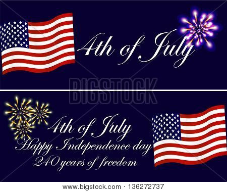 Independence day of the USA greeting cards with national flag and firework. 240 years of freedom USA. Happy Independence day. The 4th of July. The fourth of July.