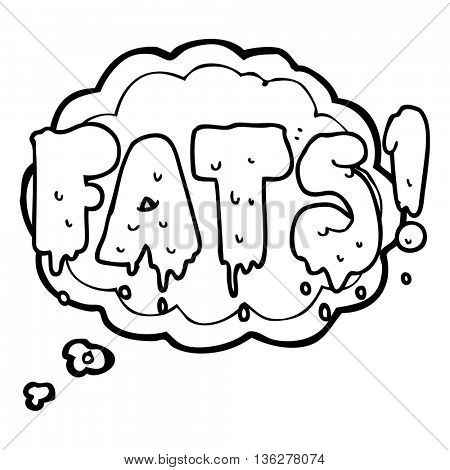 freehand drawn thought bubble cartoon fats word text