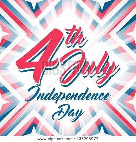 American Independence day 4 th july. Vector illustration. Abstract red-blue-white geometric background with stars and light rays. Lettering 4th July Independence Day.