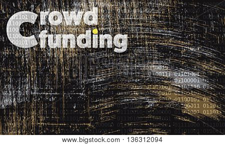 Vector abstract scratched background and the words crowd funding