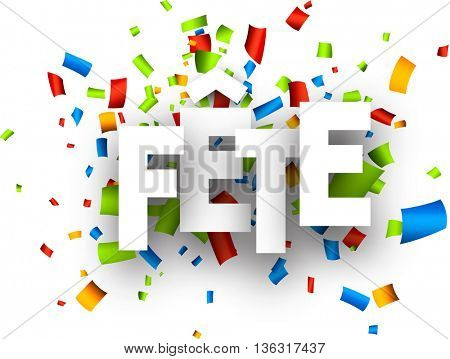 Celebration paper background with color confetti, French. Vector illustration.