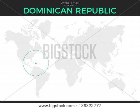 Dominican Republic location modern detailed vector map. All world countries without names. Vector template of beautiful flat grayscale map design with selected country and border location