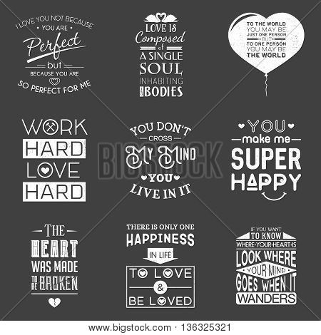 Set of vintage love typographic quotes. Grunge effect can be edited or removed. Vector EPS10 illustration.
