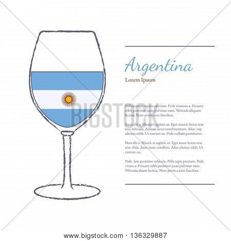 Rough brush stroked wine glass with National flag of Argentina top wine making country. Graphic design elements isolated on white background. Template with place for your text. Vector illustration.