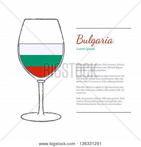Rough brush stroked wine glass with National flag of Bulgaria top wine making country. Graphic design elements isolated on white background. Template with place for your text. Vector illustration.