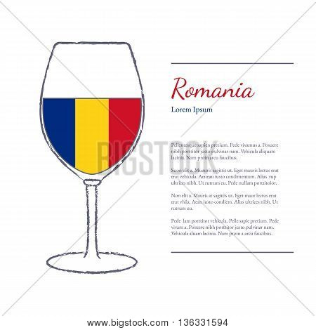 Rough brush stroked wine glass with National flag of Romania top wine making country. Graphic design elements isolated on white background. Template with place for your text. Vector illustration.