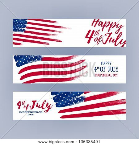 Forth July Independence day banners set design. National day USA holiday poster greeting card. Stars and stripes american flag vector illustration. Paint hand drawn texture.