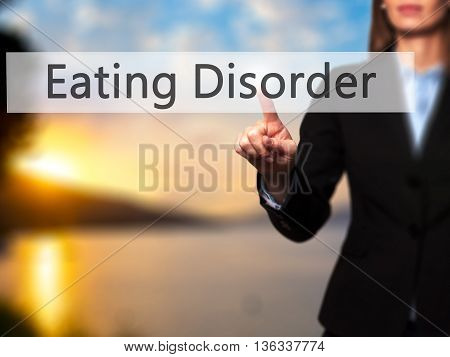 Eating Disorder - Businesswoman Hand Pressing Button On Touch Screen Interface.