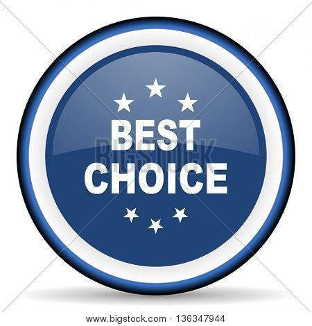 best choice round glossy icon, modern design web element