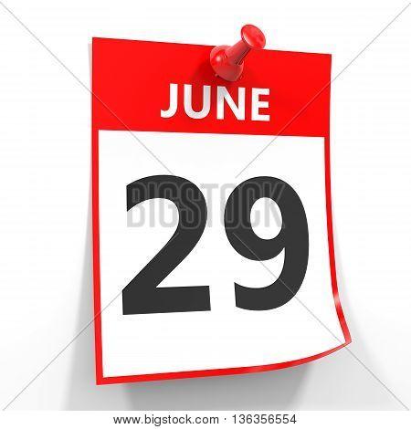 29 June Calendar Sheet With Red Pin.