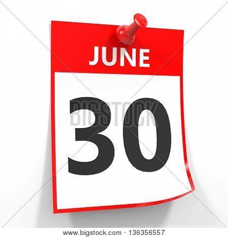 30 June Calendar Sheet With Red Pin.