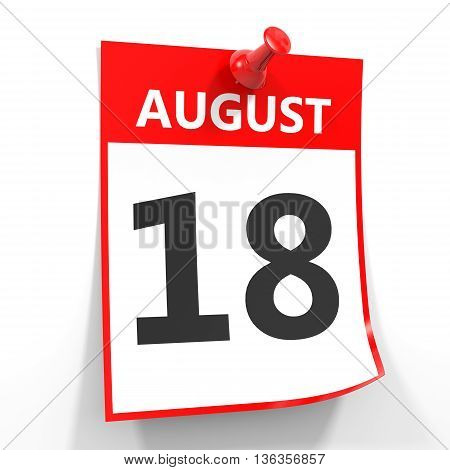 18 August Calendar Sheet With Red Pin.