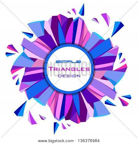 Circle border blue geometric frame and circle label on white isolated. Blue abstract geometric background. Blue, pink and purple geometric abstract triangles border background. Vector illustration.