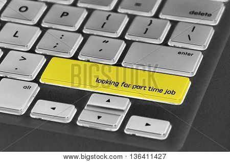 Keyboard  Button Written Word Looking For Part Time Job