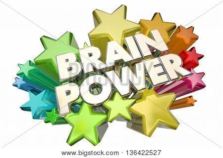 Brain Power Smarts Intelligence IQ Words Stars 3d Illustration