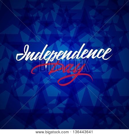 American Independence Day hand drawn lettering with blue stars background. Fourth of july modern calligraphy. Design for your greeting card. Vector illustration.