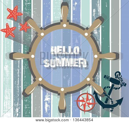 Vector Summer Card with Navigation Wheel on Vintage Grunge Background. Maritime theme Summer card