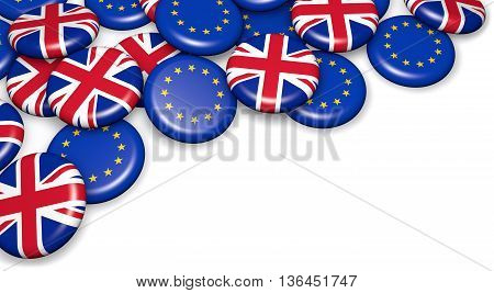 Brexit British referendum concept with UK and EU flag on campain pin badges 3D illustration on white background.