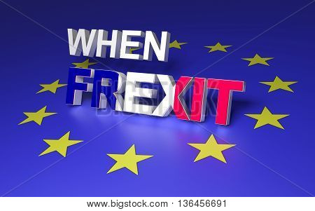 Concept image for France leaving EU. 3D rendering.
