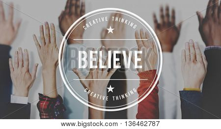Believe Hope Faith Optimism Trust Concept