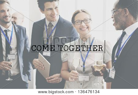 Come Together Unity Cooperation Collaboration Concept