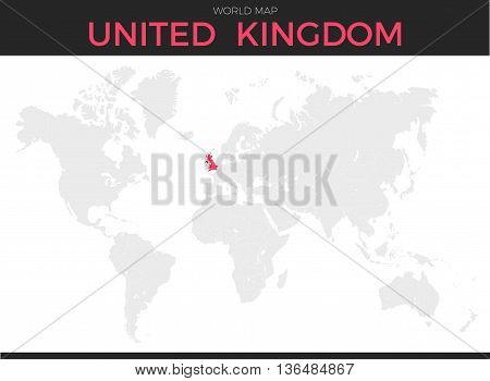 United Kingdom location modern detailed map. All world countries without names. Vector template of beautiful flat grayscale map design with selected country name text and border location