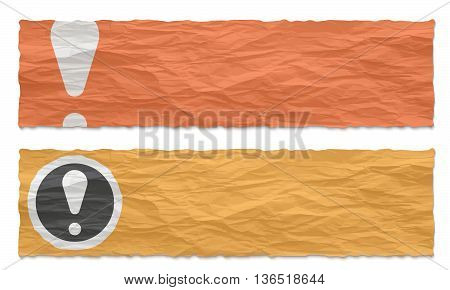 Two colored banners of crumpled paper and exclamation mark