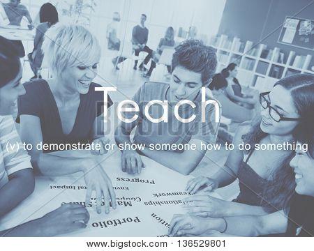 Teach Teaching Education Mentoring Coaching Training Concept