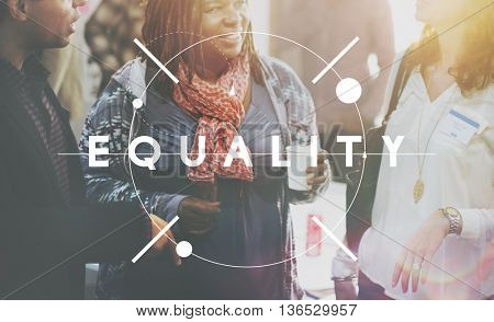 Equality Justice Fairness Parity Fundamental Rights Concept
