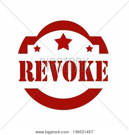 Red stamp with text Revoke, vector illustration