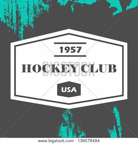 Hockey logo in vector. Creative monochrome badge. Hockey club hockey championship sport elements. Perfect for logo banners stickers.