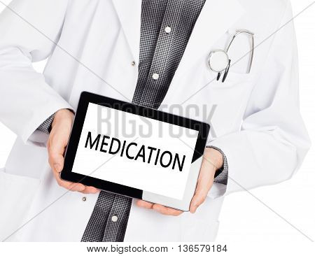 Doctor Holding Tablet - Medication