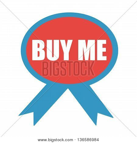BUY ME white wording on background red ribbon