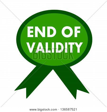 end of validity white wording on background green ribbon
