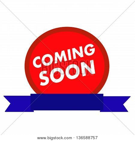 coming soon white wording on Circle red background ribbon blue