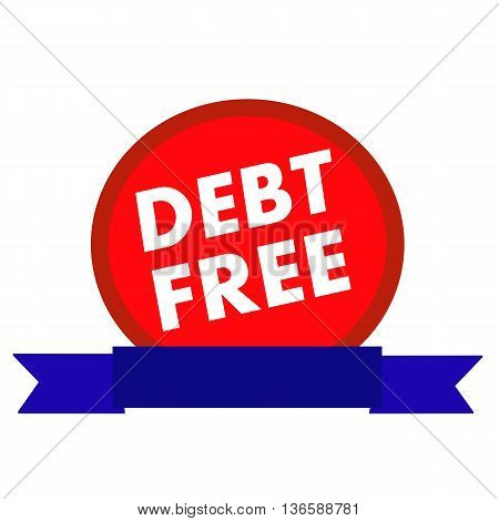 debt free white wording on Circle red background ribbon blue