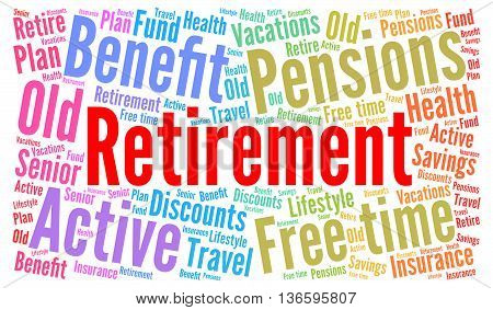 Retirement word cloud concept with a white background