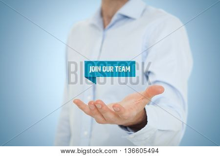 Headhunter (recruiter) hold virtual label with text join our team - human resources concept.