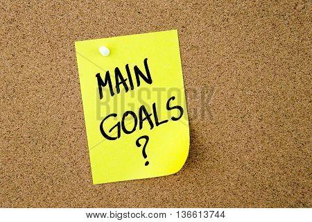 Main Goals ? Written On Yellow Paper Note