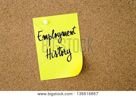Employment History Written On Yellow Paper Note