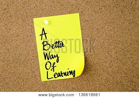 Abwol A Better Way Of Learning Written On Yellow Paper Note