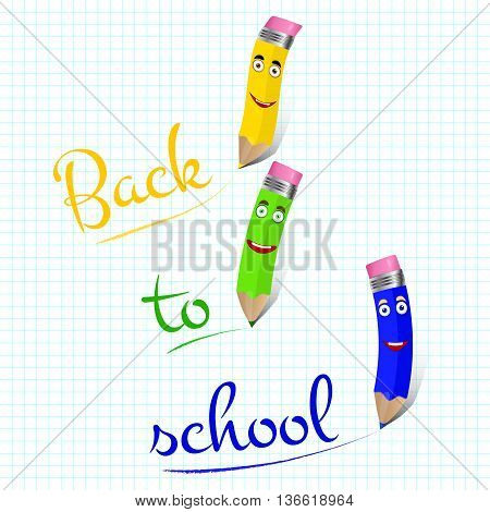 Three cute colored pencils characters with text back to school. Vector background.