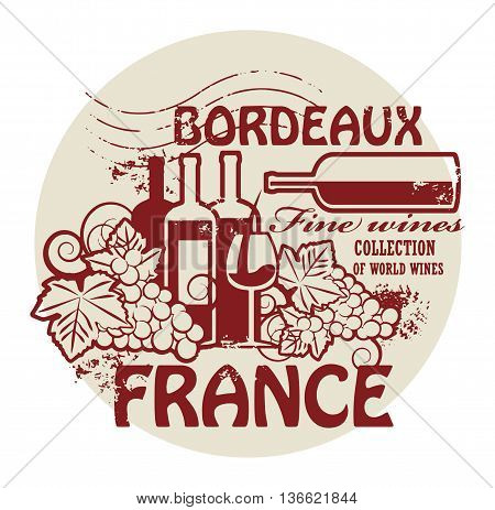 Stamp with words France, Fine Wines, Bordeaux, vector illustration